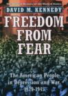 Image for Freedom from fear  : the American people in Depression and war, 1929-1945