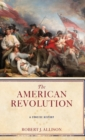 Image for The American Revolution : A Concise History