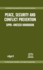 Image for Peace, security, and conflict prevention  : SIPRI-UNESCO handbook