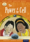 Image for Oxford Reading Tree Read with Biff, Chip and Kipper: Level 11 First Chapter Books: the Power of the Cell