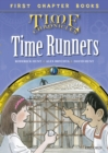 Image for Time Runners (Time Chronicles) : 7