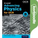 Image for A Level Advancing Physics for OCR Kerboodle