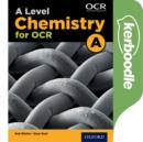Image for A Level Chemistry A for OCR Kerboodle