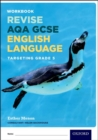 Image for AQA GCSE English Language: Targeting Grade 5 : Revision Workbook