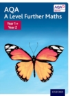 Image for AQA A level further mathsYear 1/Year 2,: Student book