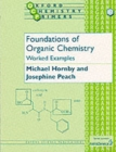 Image for Foundations of organic chemistry  : worked examples