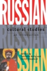 Image for Russian cultural studies  : an introduction