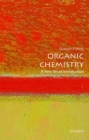 Image for Organic chemistry  : a very short introduction