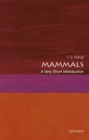 Image for Mammals  : a very short introduction