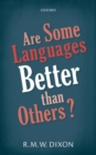 Image for Are some languages better than others?