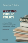 Image for Writing public policy  : a practical guide to communicating in the policy-making process
