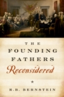 Image for The Founding Fathers reconsidered