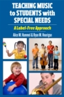 Image for Teaching Music to Students with Special Needs: A Label-Free Approach