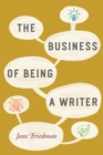 Image for The Business of Being a Writer