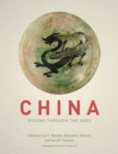 Image for China: visions through the ages