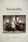 Image for Normality: A Critical Genealogy