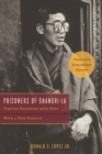 Image for Prisoners of Shangri-La: Tibetan Buddhism and the West