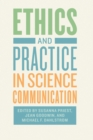 Image for Ethics and practice in science communication
