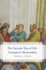 Image for The Socratic way of life: Xenophon's Memorabilia