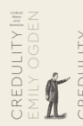 Image for Credulity: a cultural history of US mesmerism