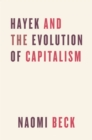 Image for Hayek and the evolution of capitalism
