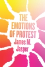 Image for The Emotions of Protest