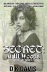 Image for Secret: At Hl Woods: The Secret Series