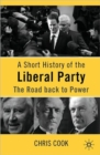 Image for A short history of the Liberal Party  : the road back to power