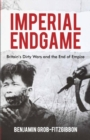 Image for Imperial endgame  : Britain's dirty wars and the end of empire