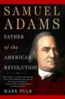 Image for Samuel Adams  : father of the American Revolution