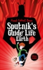 Image for Sputnik's guide to life on Earth