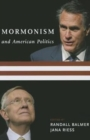 Image for Mormonism and American politics