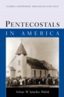 Image for Pentecostals in America
