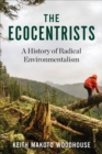 Image for Ecocentrists: A History of Radical Environmentalism