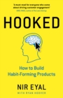 Image for Hooked  : how to build habit-forming products