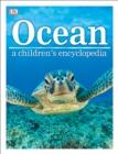 Image for Ocean  : a children's encyclopedia