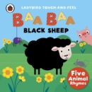 Image for Baa, baa, black sheep  : five animal rhymes