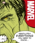 Image for Marvel - absolutely everything you need to know...