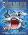 Image for Sharks and other deadly ocean creatures: visual encyclopedia