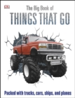 Image for The big book of things that go.