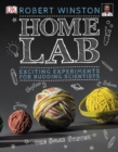 Image for Home lab: exciting experiments for budding scientists