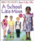 Image for A school like mine: a celebration of schools around the world
