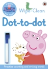 Image for Peppa: Wipe-clean Dot-to-Dot