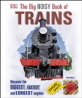 Image for The big noisy book of trains.