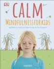 Image for Calm  : mindfulness for kids