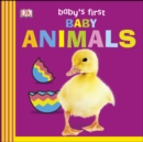 Image for Baby's first baby animals.