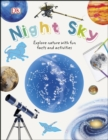 Image for Night sky: explore nature with fun facts and activities.