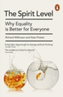 Image for The spirit level  : why equality is better for everyone