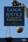 Image for Labor justice across the Americas : 270