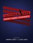 Image for The ethical case against animal experiments